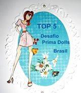 TOP 5 - Prma Dolls