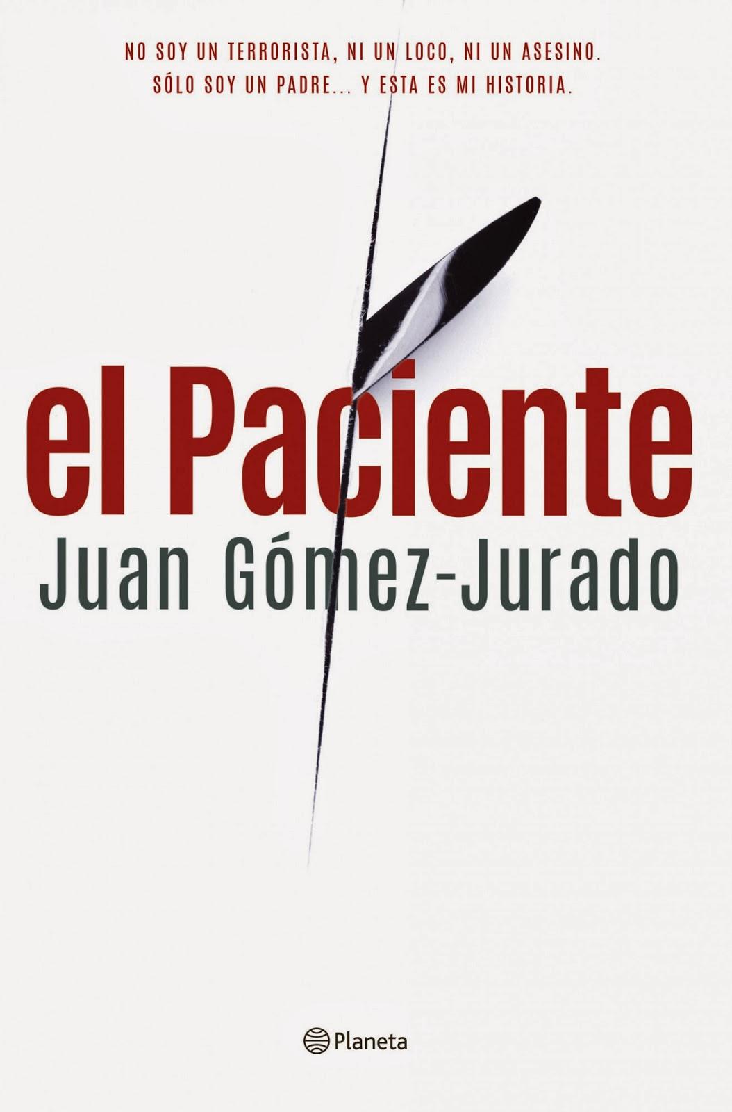 El Paciente (Juan Gómez-Jurado)