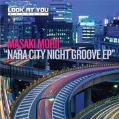 Masaki Morii - Nara City Night Groove E.P