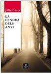 Presentació del llibre: «La cendra dels anys» (Júlia Costa)