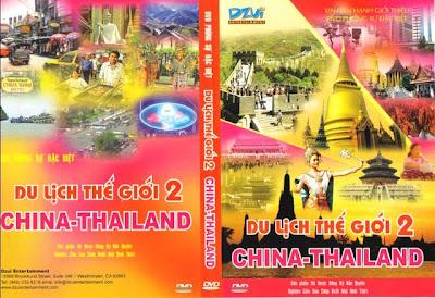 Du lịch thế giới 2 - China - Thailand