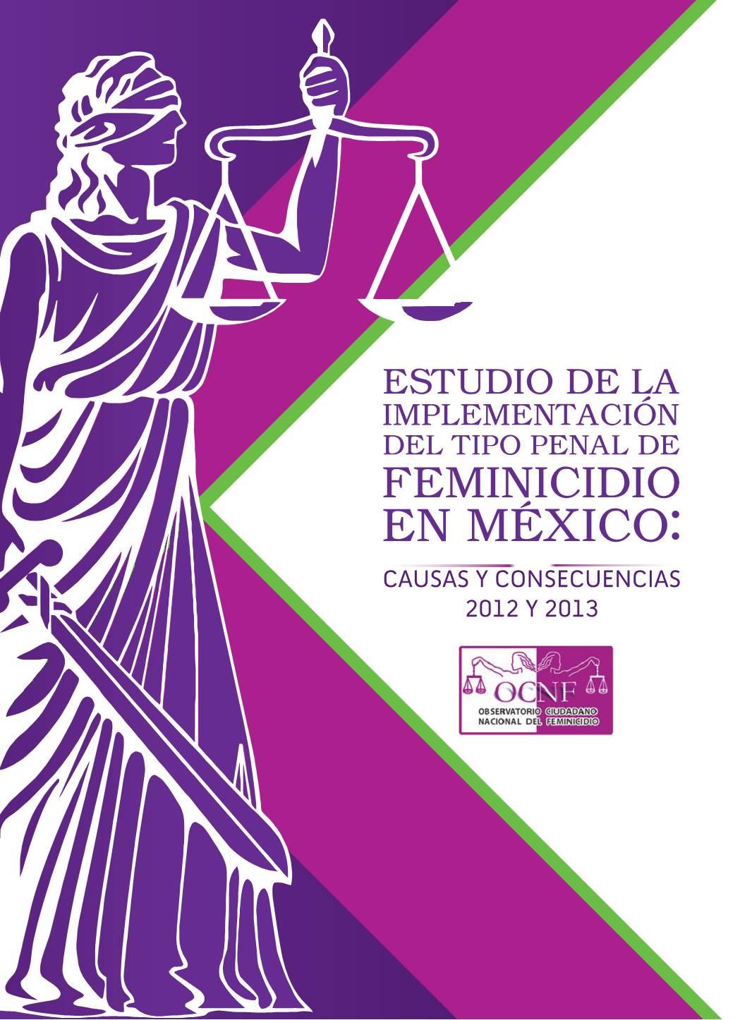 Estudio Implementación del tipo penal Feminicidio en México 2012 y 2013