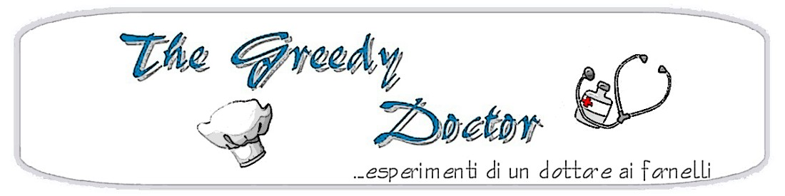 The Greedy Doctor