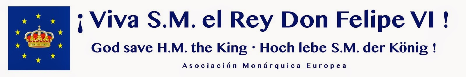 ¡Viva S.M. el Rey Don Felipe VI!