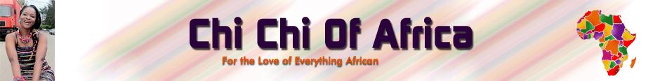 Chichi of Africa