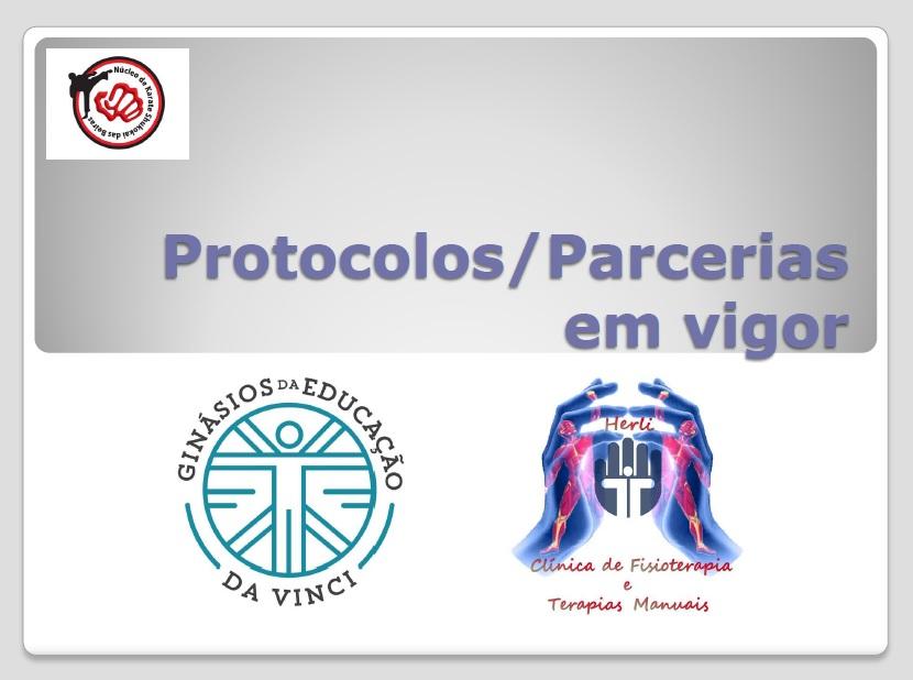 Protocolos/Parcerias em vigor: