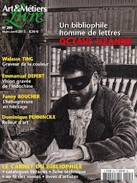 """""""Octave Uzanne (1851-1931) Homme de lettres, bibliophile, journaliste ... indépendant"""""""