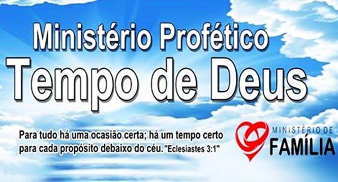 MINISTÉRIO PROFÉTICO TEMPO DE DEUS