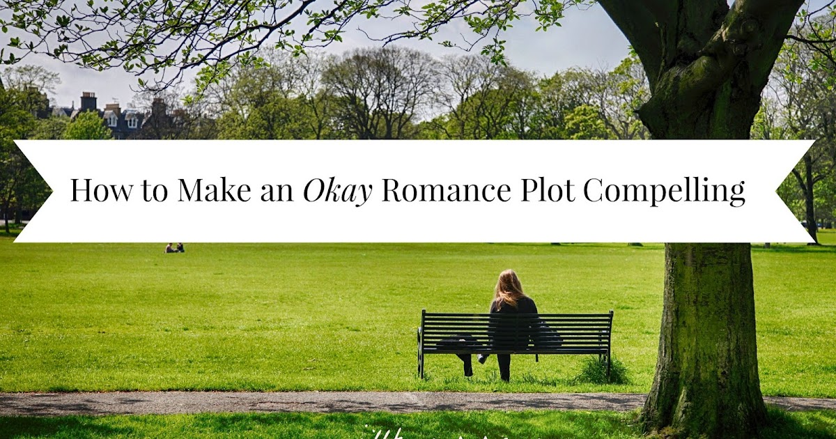 how to write a compelling romance