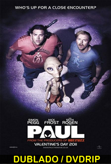 Assistir Paul – O Alien Fugitivo Dublado 2011