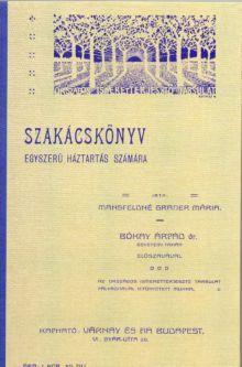SZAKÁCSKÖNYV / EGYSZERŰ HÁZTARTÁS SZÁMÁRA
