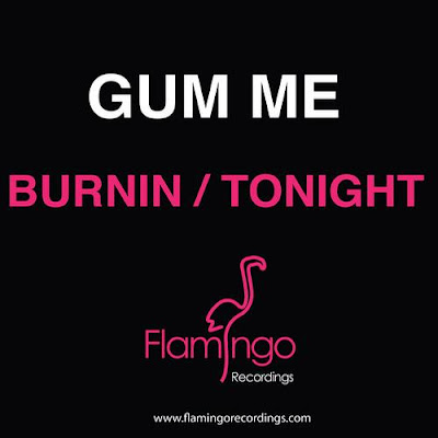 00 gum me   burnin  tonite %2528flam056d%2529 web 2011 ume Gum Me   Burnin  Tonite  (FLAM056D)  WEB 2011 UME