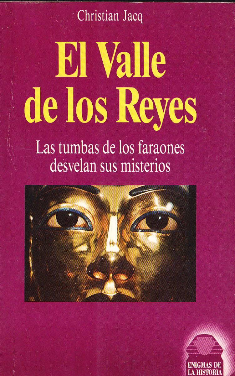 Novela hist rica el valle de los reyes de christian jacq for Pisos el encinar de los reyes