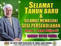 SELAMAT TAHUN BARU & SELAMAT MEMASUKI SESI PERSEKOLAHAN 2014 / 1435 HIJRAH