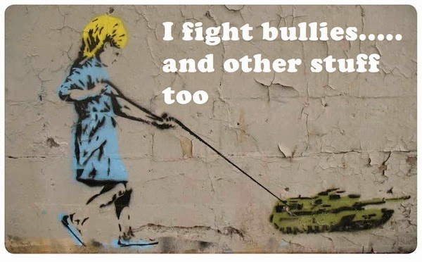 I fight bullies