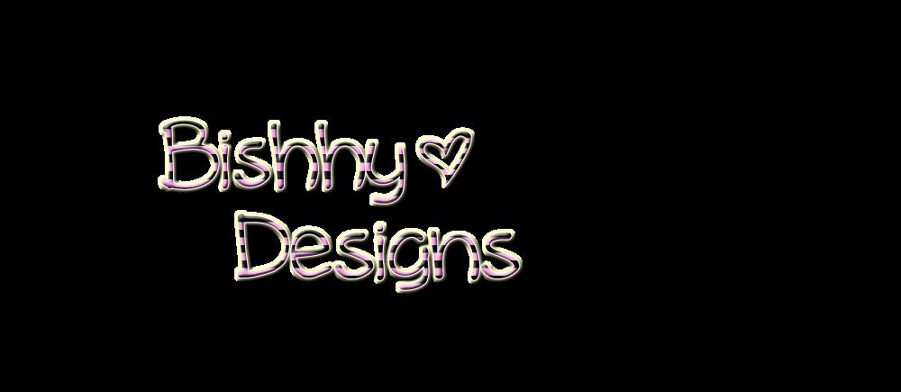 Bishhy Designs
