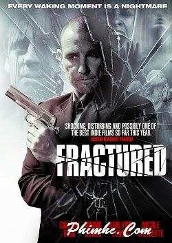 Fractured : Kẻ Thù Nguy Hiểm