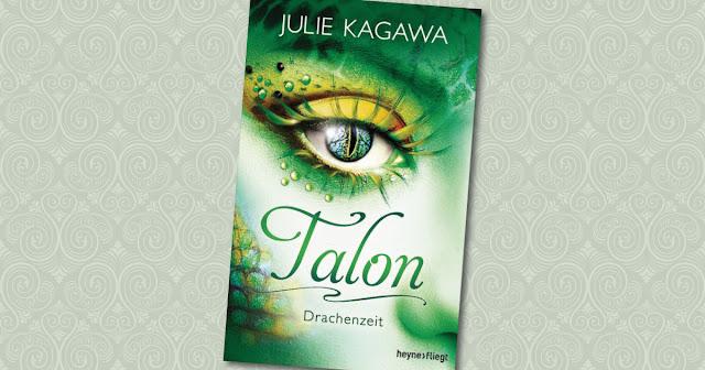 Talon Drachenzeit Julie Kagawa Heyne fliegt Cover