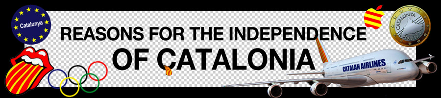 REASONS FOR THE INDEPENDENCE OF CATALONIA