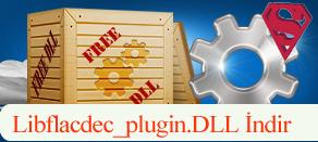 Libflacdec_plugin.dll Hatası çözümü.