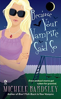 Because Your Vampire Said So is the third book in the Broken Heart paranormal series by Michele Bardsley