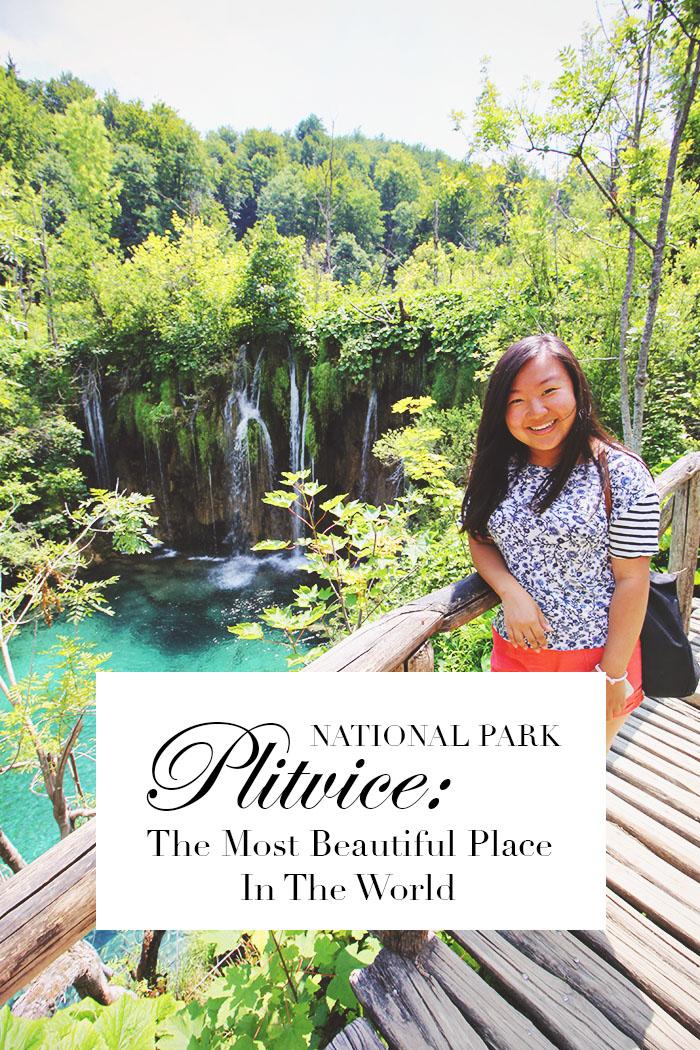 Plitvice Lakes National Park Croatia The Most Beautiful Place On Earth Perpetually Caroline