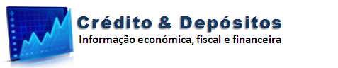 Crédito e Depósitos | Informação Económica, Fiscal e Financeira