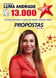 Conheça as propostas de Luma Andrade
