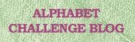 Alphabet Challenge Blog DT Member