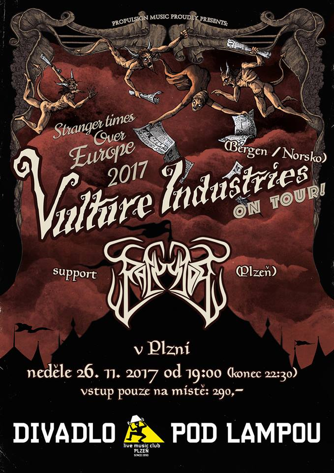 26. 11. 2017 - Vulture Industries (NOR) - Stranger times over Pilsen 2017