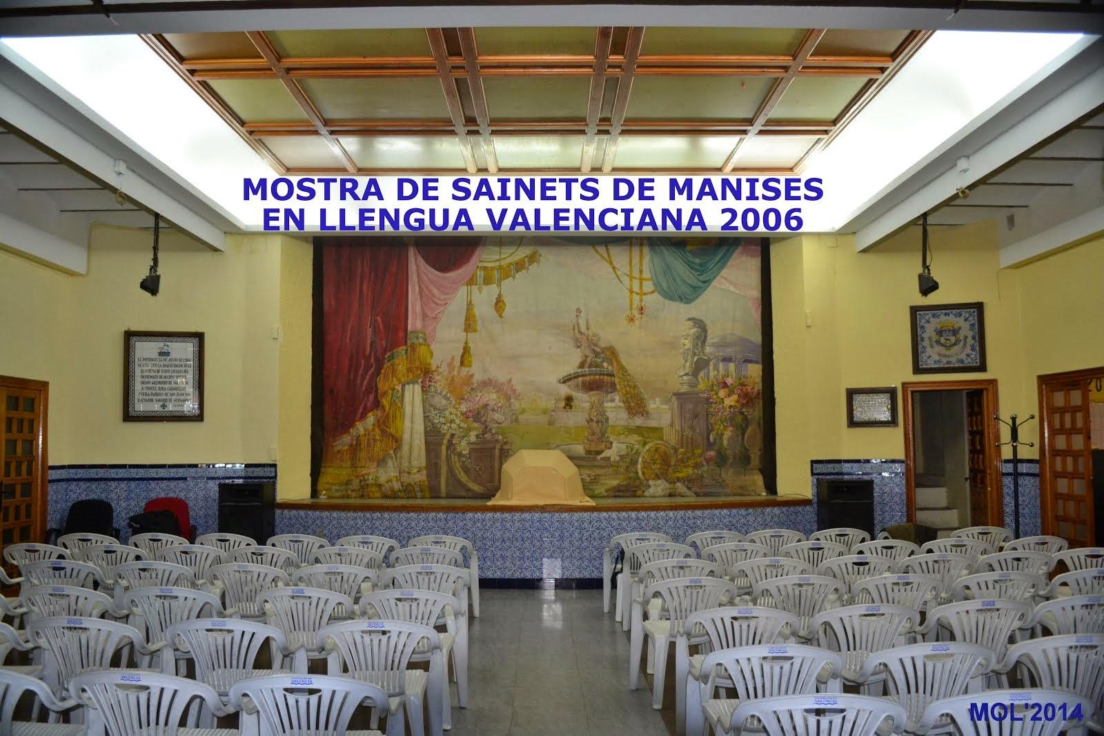 MOSTRA DE SAINETS DE MANISES EN LLENGUA VALENCIANA 2006