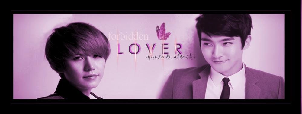 ╬ :: Forbidden Lover :: ╬