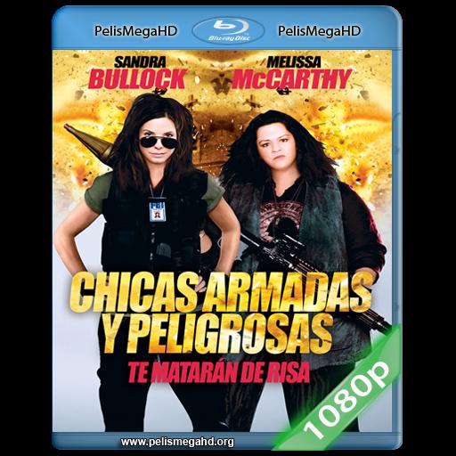 CHICAS ARMADAS Y PELIGROSAS (2013) 1080P HD MKV ESPAÑOL LATINO