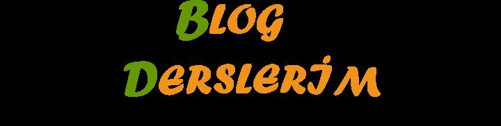 Blog Derslerim