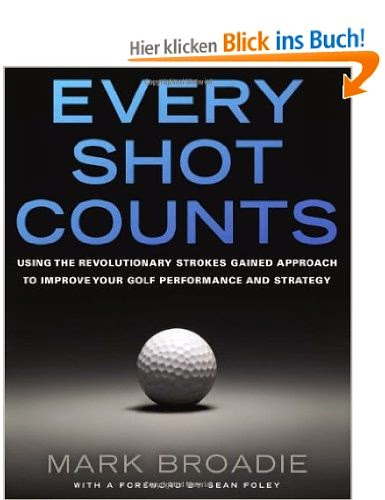 http://www.amazon.de/Every-Shot-Counts-Revolutionary-Performance/dp/1592407501