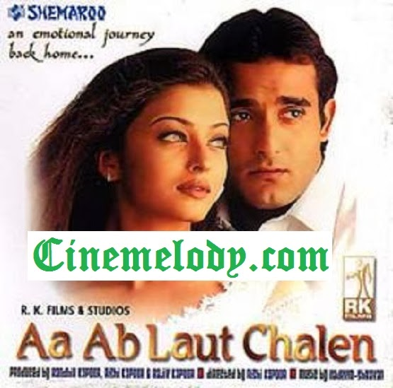 Aa Ab Laut Chalen  (1999)  Hindi Mp3 Songs Free  Download