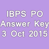 IBPS PO Exam Answer Key for 03rd October 2015