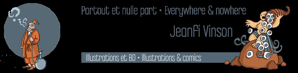 Jeanfi Vinson - Partout et nulle part/Everywhere & nowhere