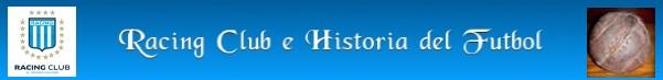 Racing Club e Historia del Futbol
