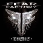 FEAR FACTORY – The Industrialist - 3 / 5