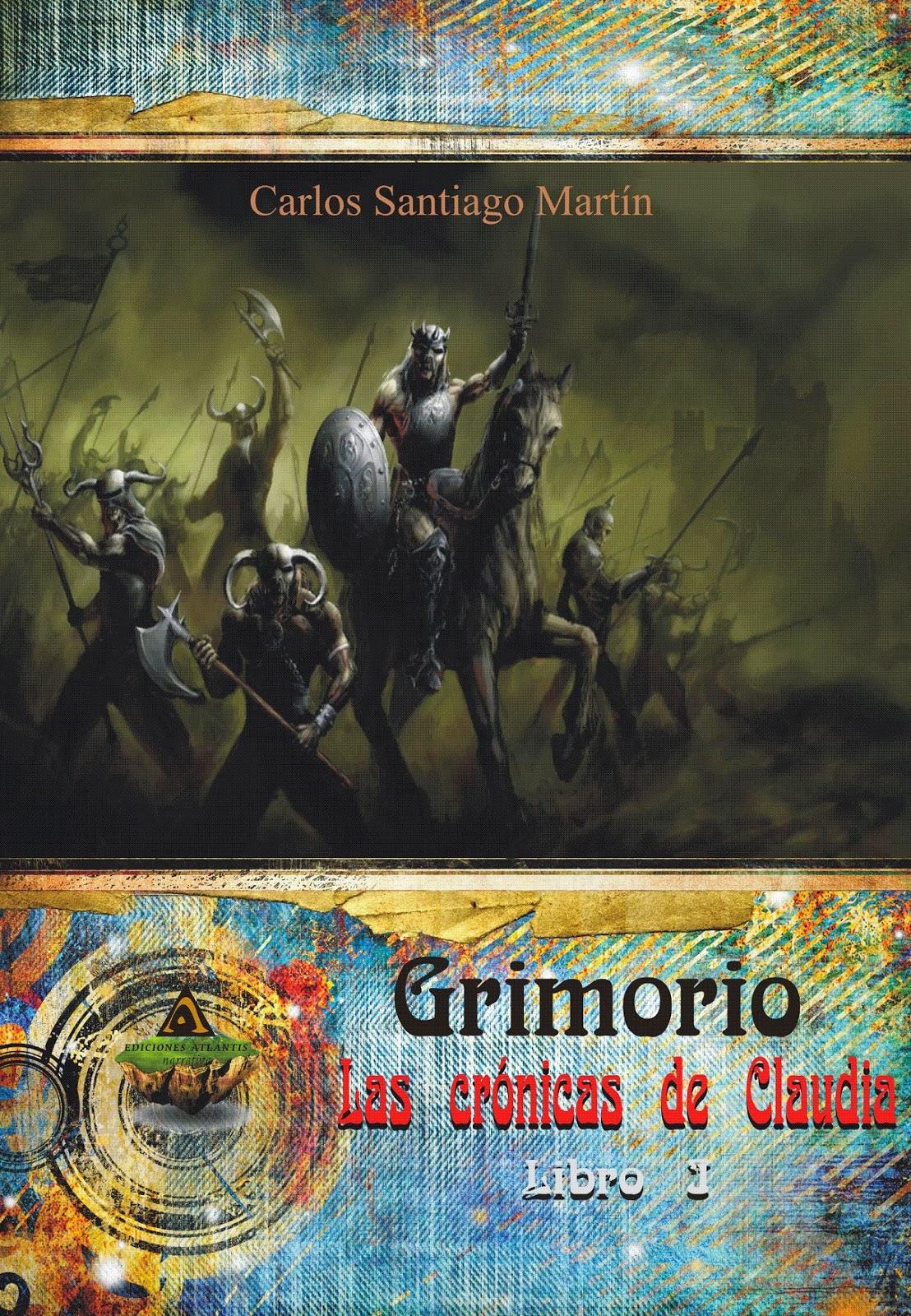 Portadad de Grimorio. Las crónicas de Claudia. Libro 1