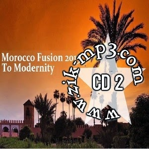 Morocco Fusion-To Modernity 2015 Cd 2