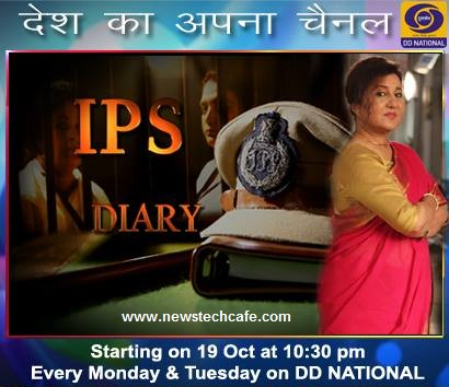 'IPS Diary' DD National Upcoming Tv Serial Wiki Story |StarCast |Title Song |Timing |Promo