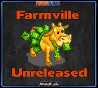 Farmville Unreleased