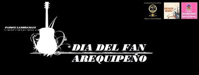 Día del fan Arequipeño - 30 agosto