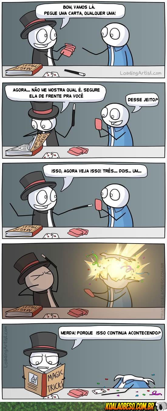 Nunca confie em um mágico iniciante