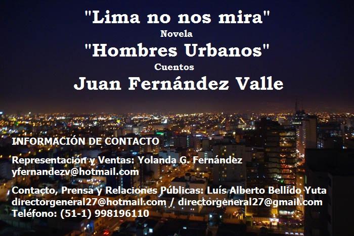"""LIBRO """"LIMA NO NOS MIRA / HOMBRES URBANOS"""" DE JUAN FERNÁNDEZ VALLE"""