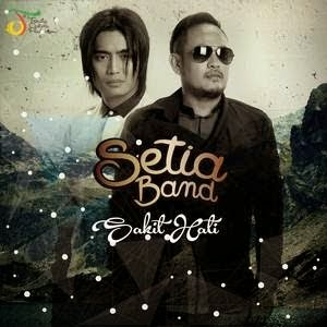 Download Lagu Setia Band – Sakit Hati (New Version) MP3