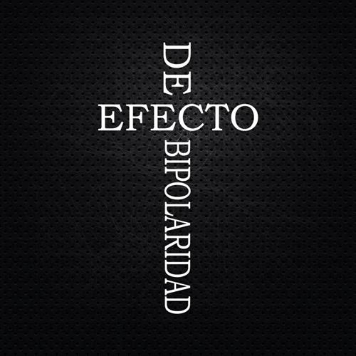 Deadobleme - Efecto de Bipolaridad (2014)
