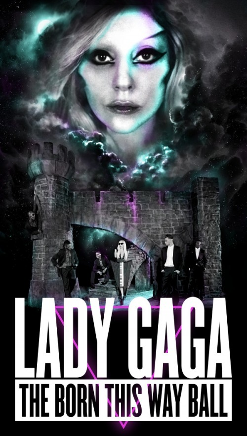 "A poster for Lady Gaga's ""Born This Way Ball""."